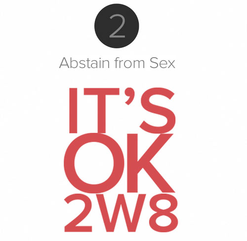 Step 2 - Abstain From Sex